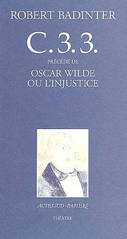C.3.3 ; Oscar Wilde ou l'injustice