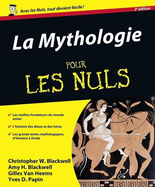 La mythologie pour les nuls (2e édition)
