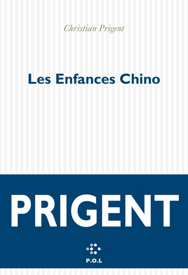 Vente EBooks : Les Enfances Chino  - Christian Prigent