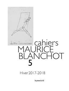 CAHIERS MAURICE BLANCHOT n.5