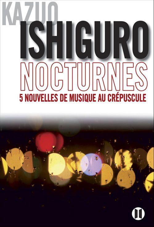 Nocturnes ; cinq nouvelles de musique au crépuscule
