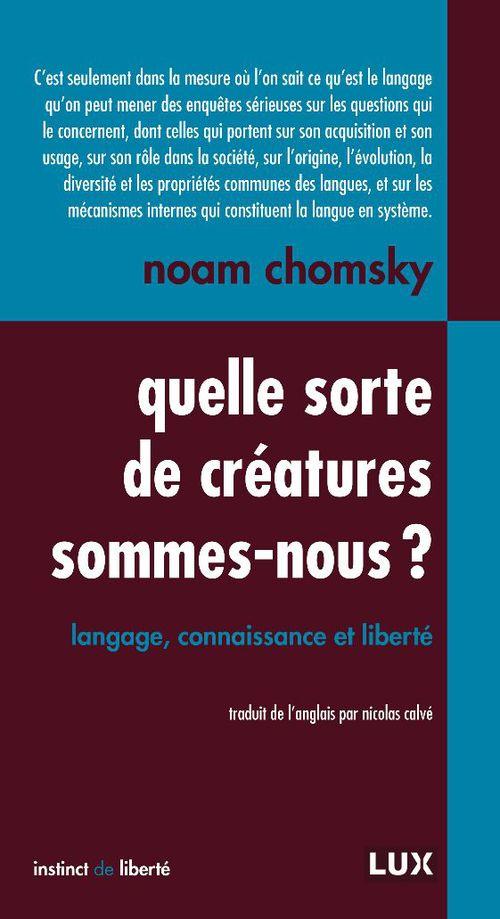 Quelle sorte de créature sommes-nous ? langage, connaissance et liberté