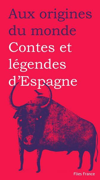 Contes et légendes d'Espagne
