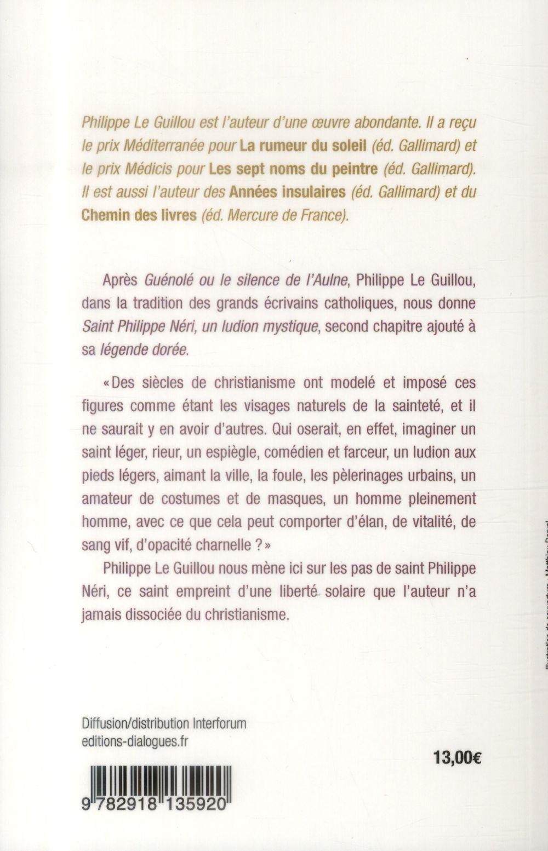 Saint Philippe Néri ; un ludion mystique