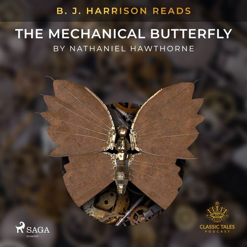 B. J. Harrison Reads The Mechanical Butterfly
