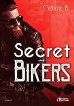 Vente EBooks : Secret Bikers  - Céline B.