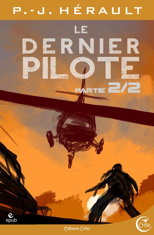 Le Dernier Pilote 2 - Après le Chaos