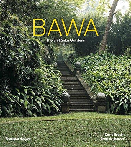 Bawa ; the Sri Lanka gardens