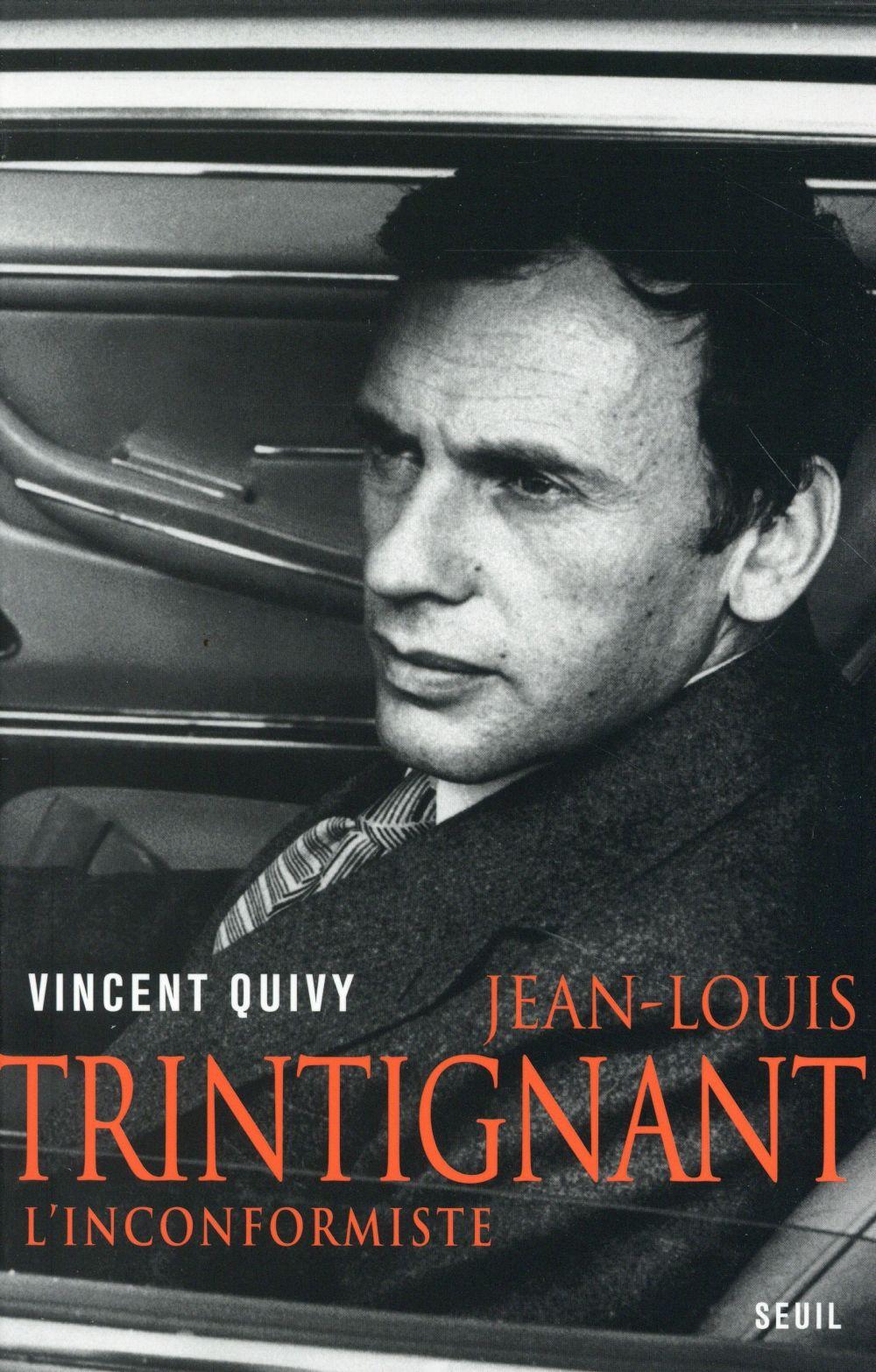 Jean-Louis Trintignant ; l'inconformiste