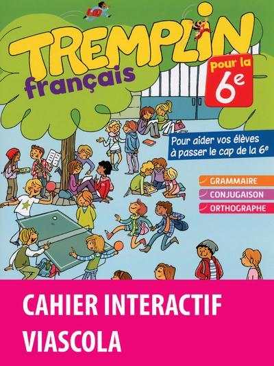 Tremplin pour la 6e francais 6e 2016 cahier d'exercices + licence eleve 1an sur viascola
