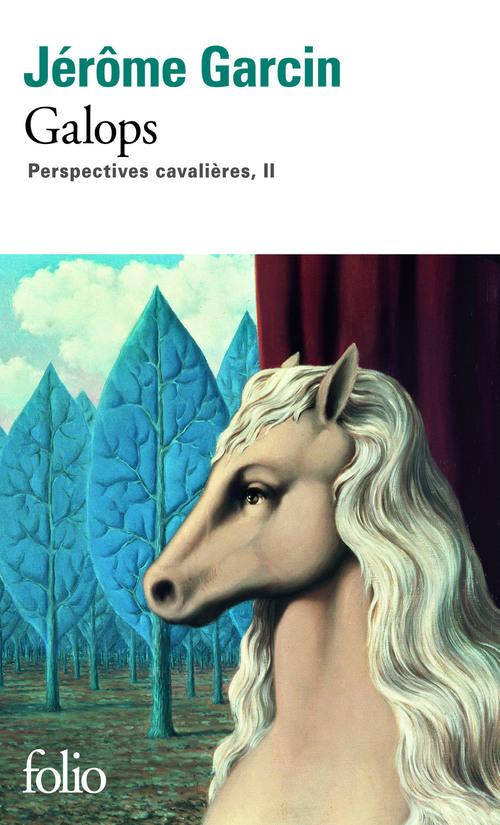 Perspectives cavalières t.2 ; galops