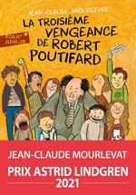 Vente EBooks : La Troisième Vengeance de Robert Poutifard  - Jean-Claude Mourlevat