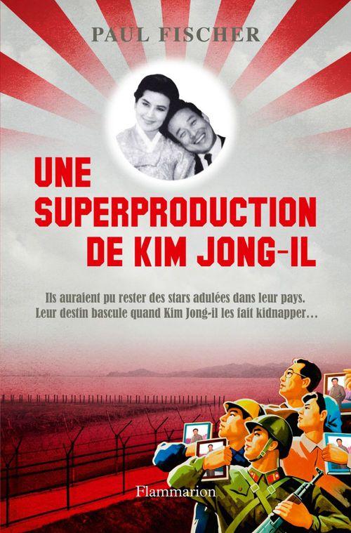 Une superproduction de Kim Jong-Il