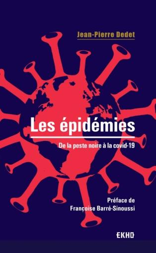 les épidémies : de la peste noire à la covid-19 (2e édition)