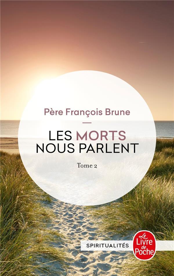 LES MORTS NOUS PARLENT T.2