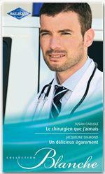 Vente Livre Numérique : Le chirurgien que j'aimais - Un délicieux égarement  - Jacqueline Diamond  - Susan Carlisle