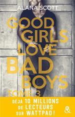 Vente Livre Numérique : Good Girls Love Bad Boys - Tome 3  - Alana Scott