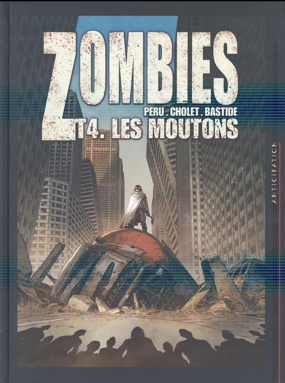 ZOMBIES T04 - LES MOUTONS Cholet