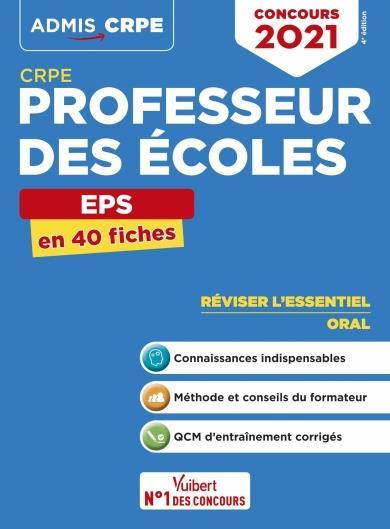 CRPE ; concours professeur des écoles EPS ; l'essentiel en 40 fiches (édition 2021)