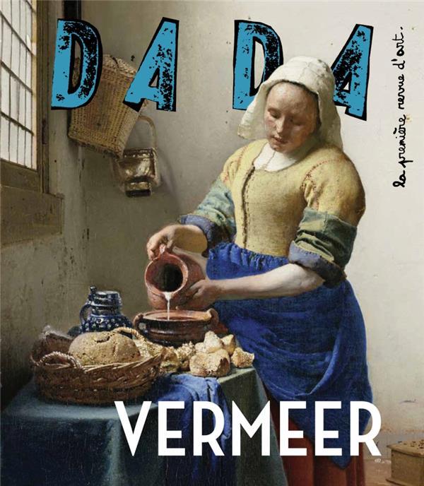 Revue dada n.216 ; vermeer