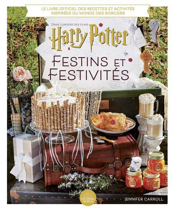 Harry Potter ; festins et festivités