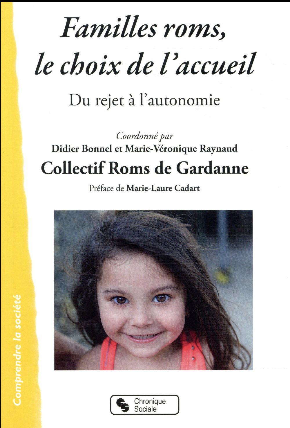 Familles roms, le choix de l'accueil ; du rejet à l'autonomie