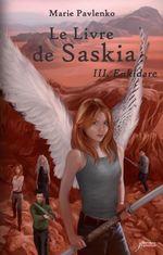 Vente Livre Numérique : Le livre de Saskia - tome 03 : Enkidare  - Marie Pavlenko