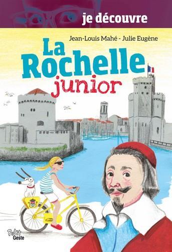 Je découvre La Rochelle junior