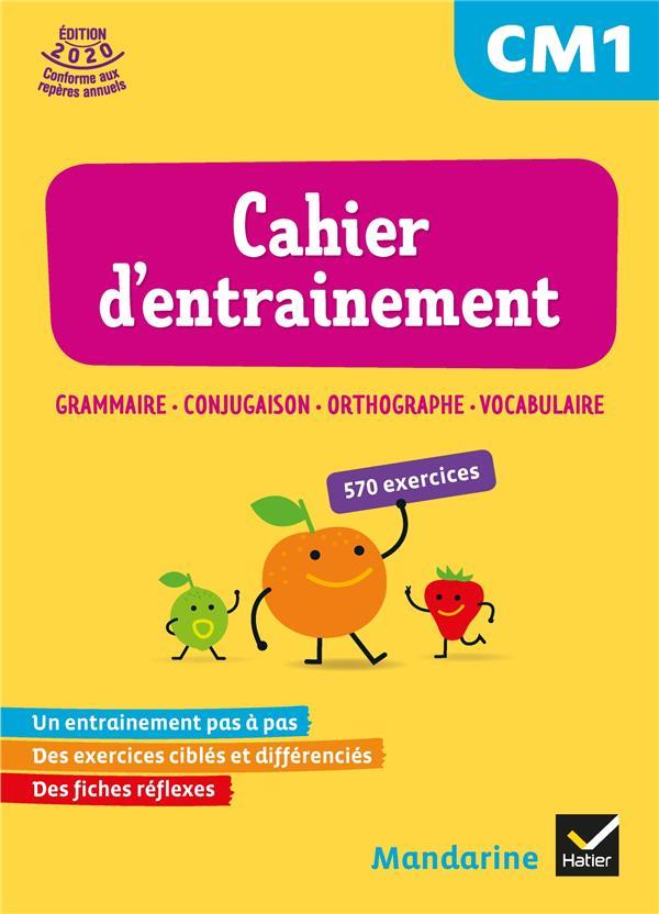 Mandarine ; français ; CM1 ; cahier d'entraînement (édition 2020)