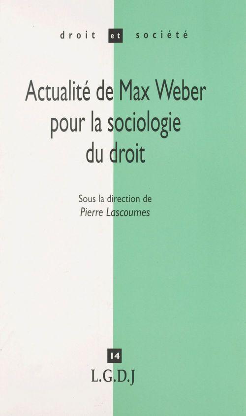 Actualite max weber sociol. dt