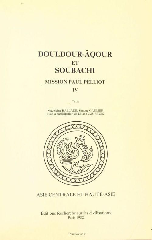 Douldour-alqour et soubachi ; mission paul pelliot iv