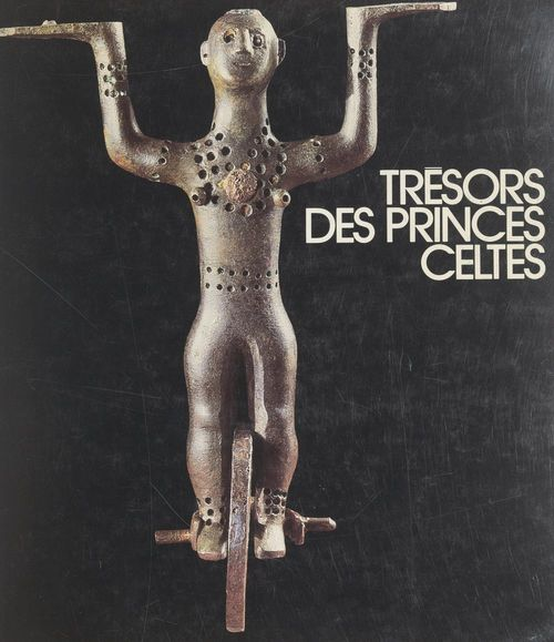 Trésors des princes celtes