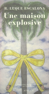 Une Maison Explosive