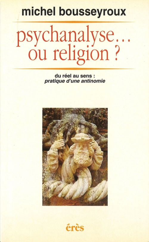 Psychanalyse... ou religion