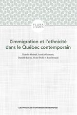 Vente Livre Numérique : L'immigration et l'ethnicité dans le Québec contemporain  - Deirdre Meintel - Danielle Juteau - Jean Renaud - Annick Germain - Victor Piché
