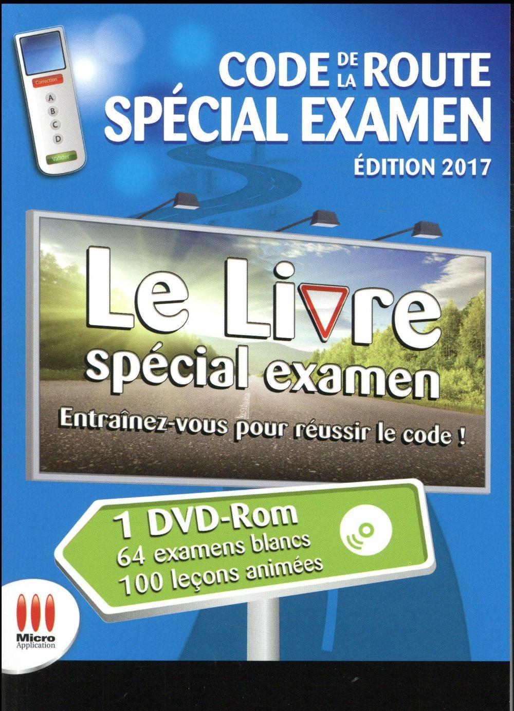 Code de la route spécial examen (édition 2017)