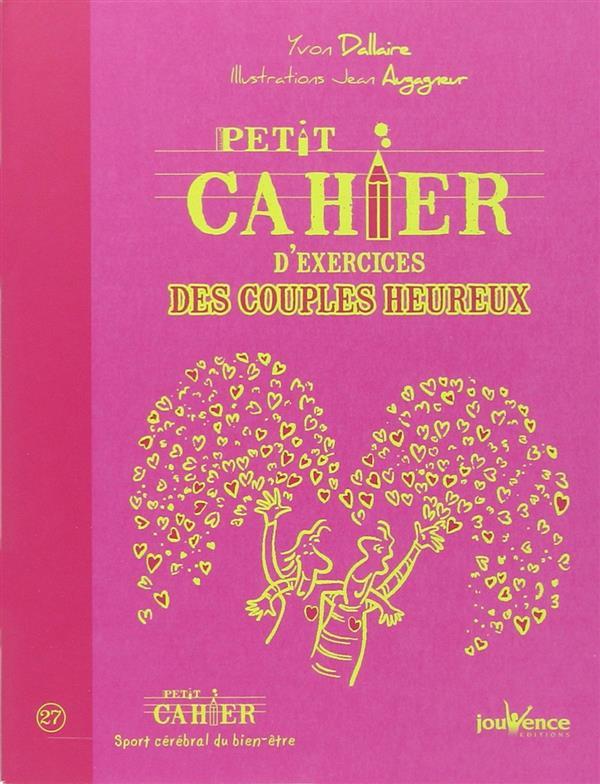Petit Cahier D'Exercices ; Des Couples Heureux
