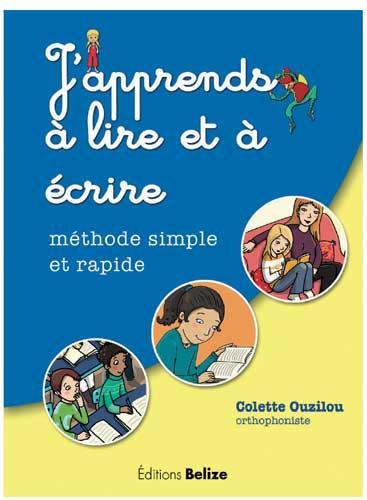 J'apprends à lire et à écrire ; méthode simple et rapide