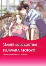 Vente Livre Numérique : Harlequin Comics: Mariés sous contrat  - Diana Hamilton - Motoyo Fujiwara