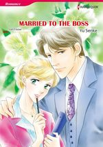 Vente Livre Numérique : Harlequin Comics: Married to the Boss  - Yu Senke - Lori Foster