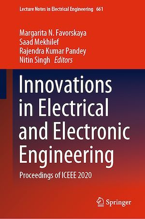 Innovations in Electrical and Electronic Engineering  - Rajendra Kumar Pandey  - Nitin Singh  - Margarita N. Favorskaya  - Saad Mekhilef