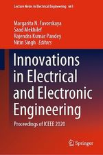 Innovations in Electrical and Electronic Engineering  - Rajendra Kumar Pandey - Nitin Singh - Margarita N. Favorskaya - Saad Mekhilef