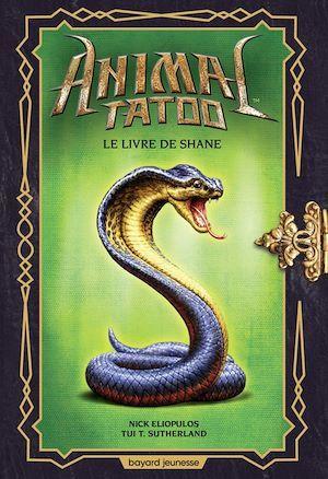 Animal Tatoo hors série, t.2 ; le livre de Shane