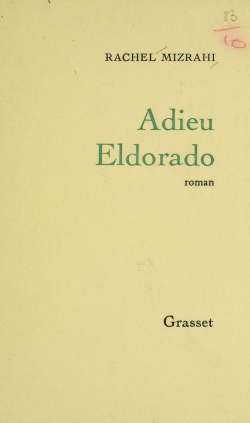 Adieu, Eldorado