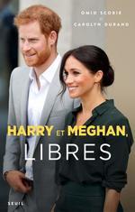 Vente Livre Numérique : Harry et Meghan, libres  - Omid Scobie - Carolyn Durand