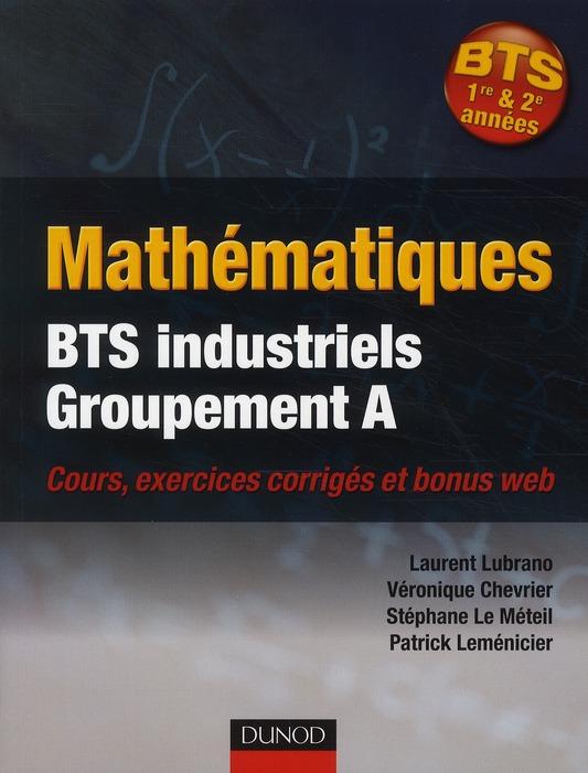 Mathematiques ; Bts Industriels ; Groupement A