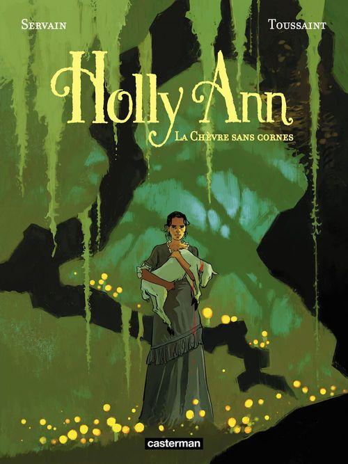 Holly Ann t.1 ; la chèvre sans cornes
