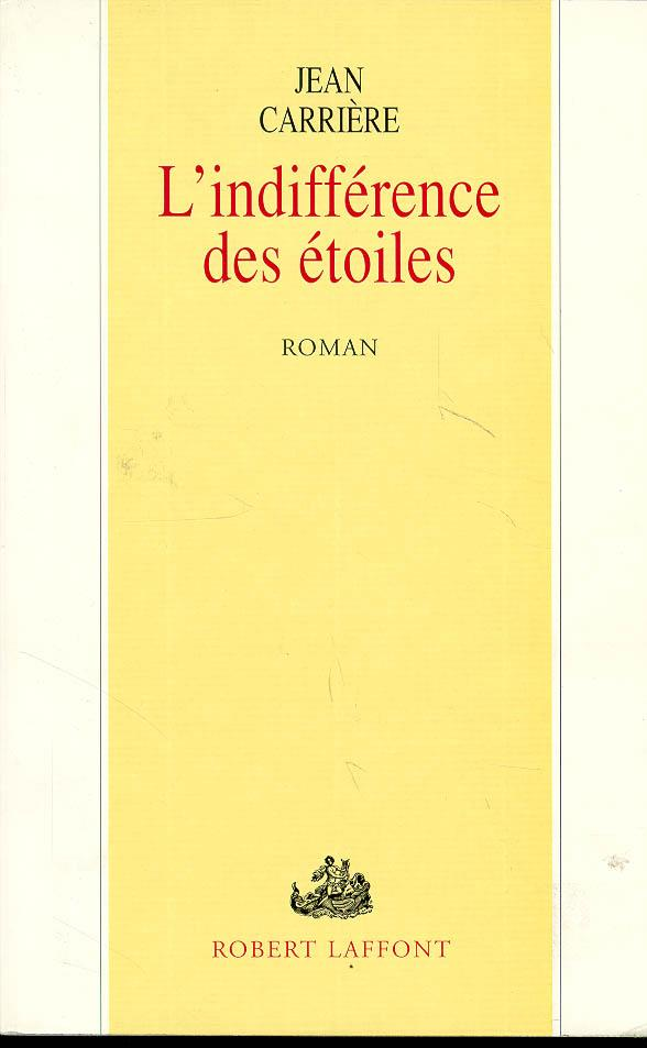 L'indifference des etoiles