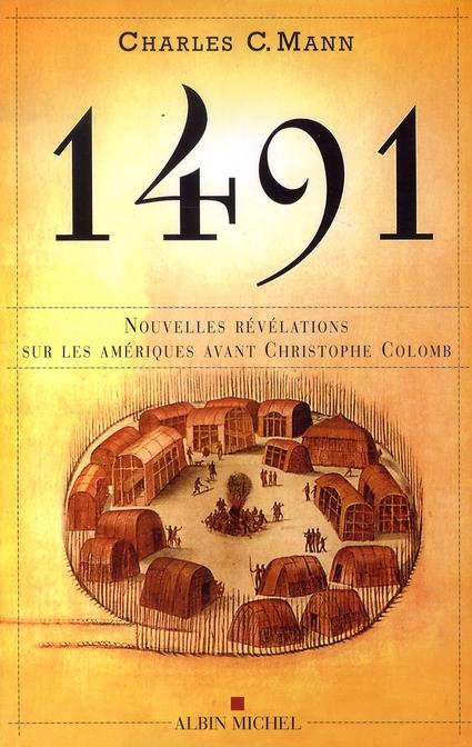 1491: Les Ameriques Avant L'Arrivee De Christophe Colomb