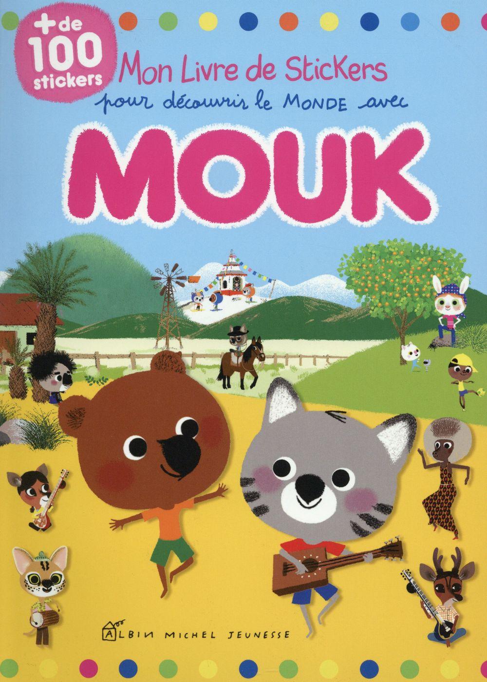 Mon livre de stickers pour découvrir le monde avec Mouk